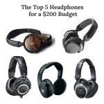 The Best Headphones under $200 – The Best Top Tier Headphones