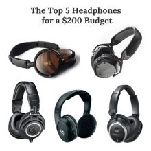 The Best Headphones under $200 – The Best Top Tier Headphones