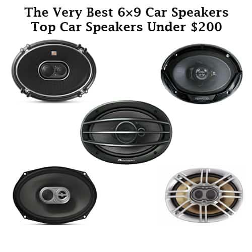 The Very Best 6×9 Car Speakers – Top Car Speakers Under $200
