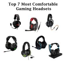 Top 7 Most Comfortable Gaming Headsets