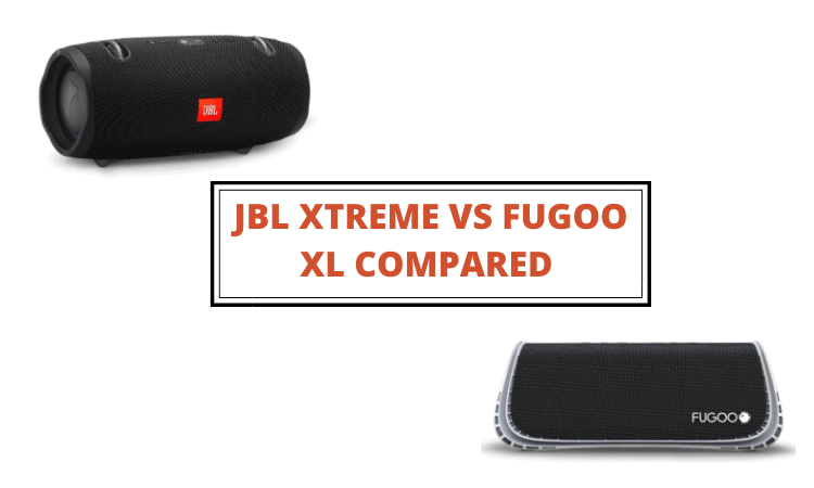 JBL Xtreme vs Fugoo XL Compared