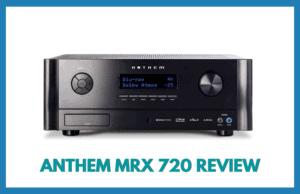 Anthem MRX 720 Review