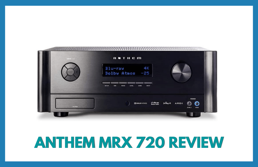 Anthem MRX 720 Review