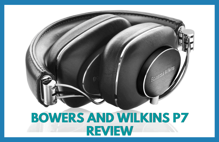 Bowers & Wilkins P7 Featured