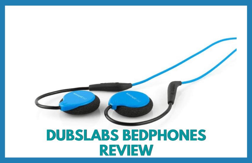 dubslabs bedphones review