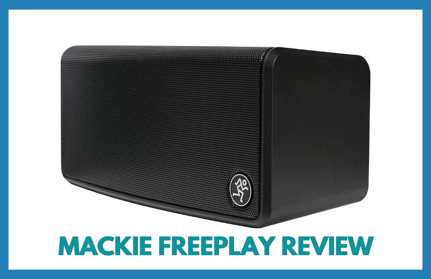 mackie freeplay review